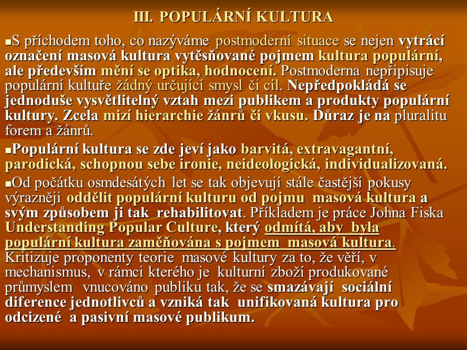 III. POPULÁRNÍ KULTURA