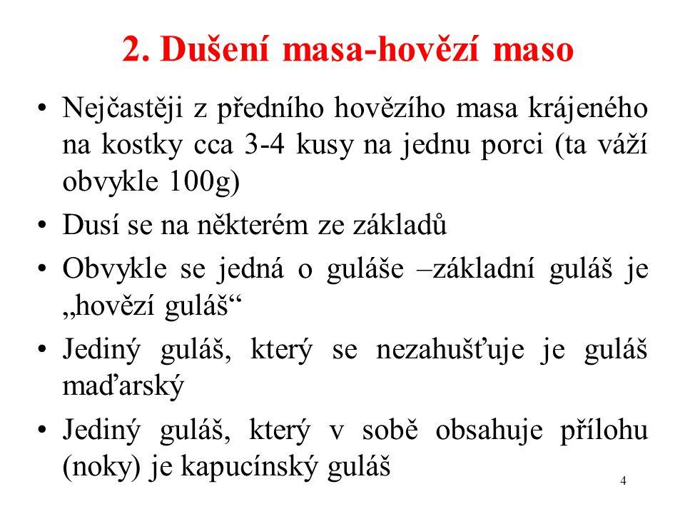 2. Dušení masa-hovězí maso