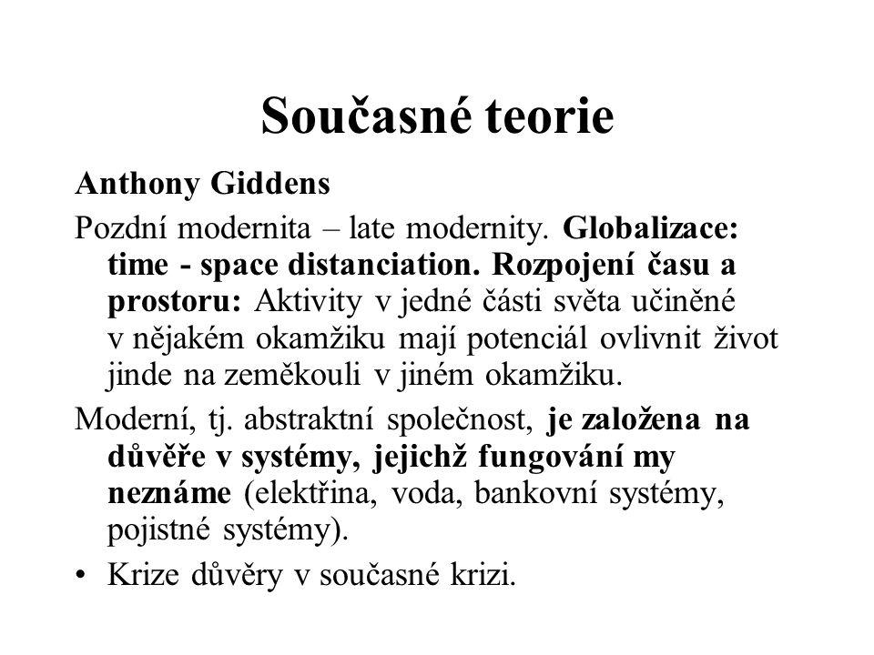 Současné teorie Anthony Giddens
