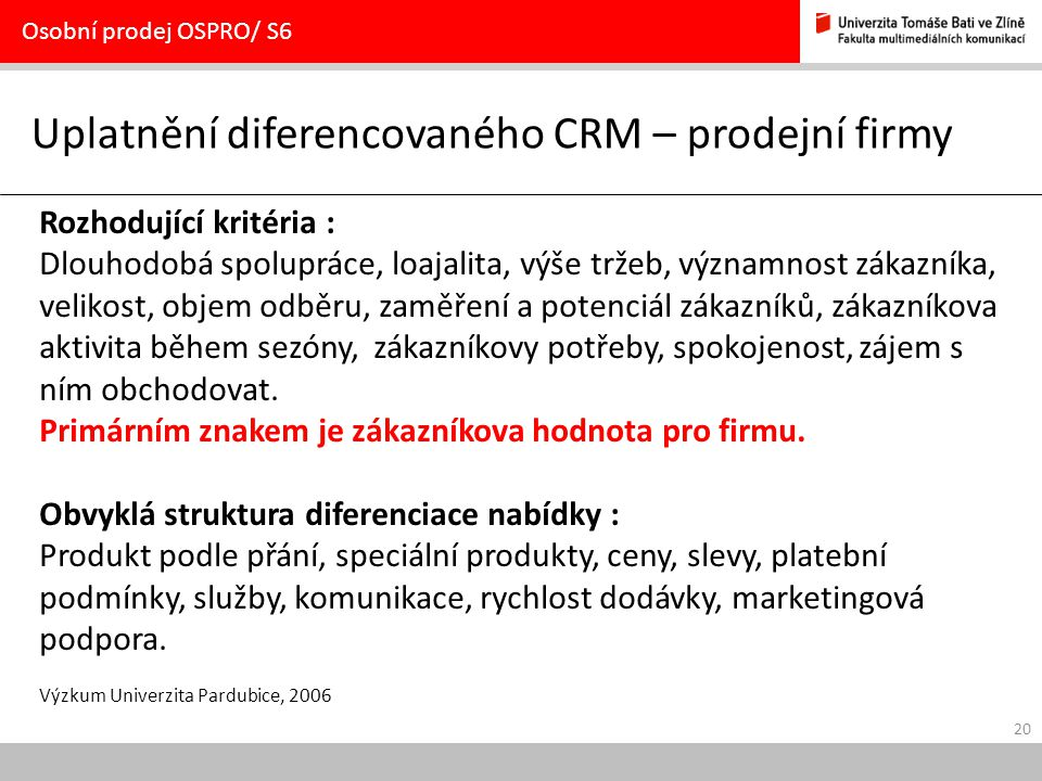 Uplatnění diferencovaného CRM – prodejní firmy