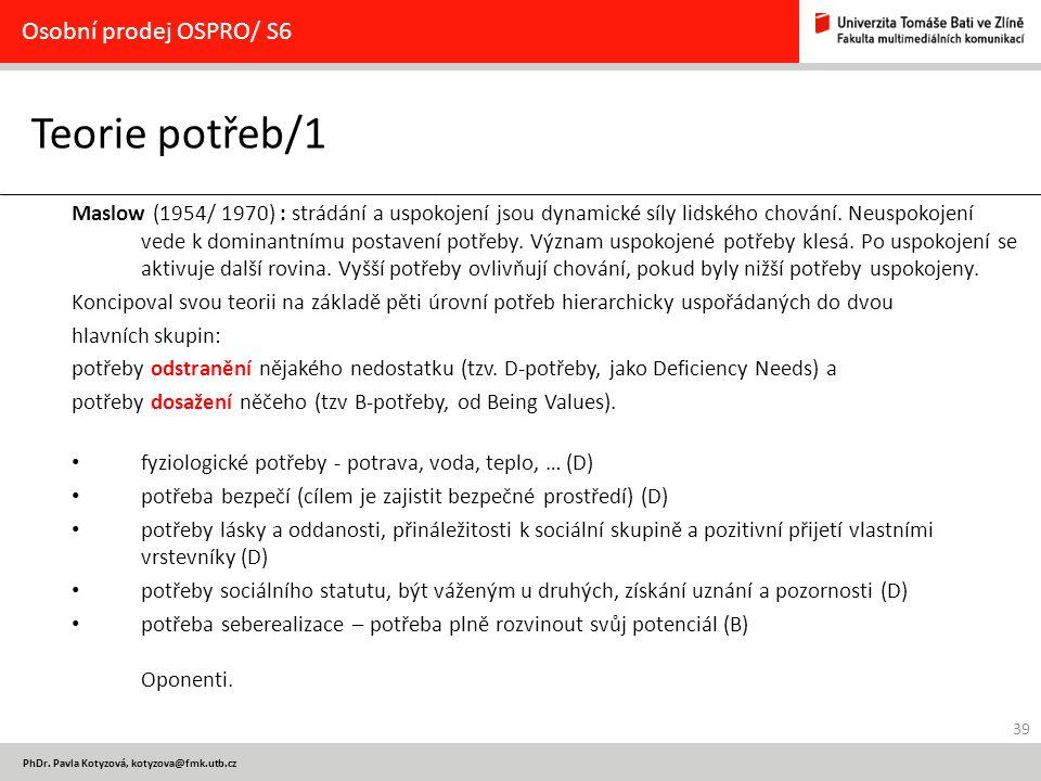 Teorie potřeb/1 Osobní prodej OSPRO/ S6