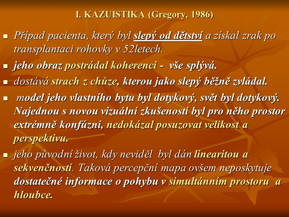 I. KAZUISTIKA (Gregory, 1986)