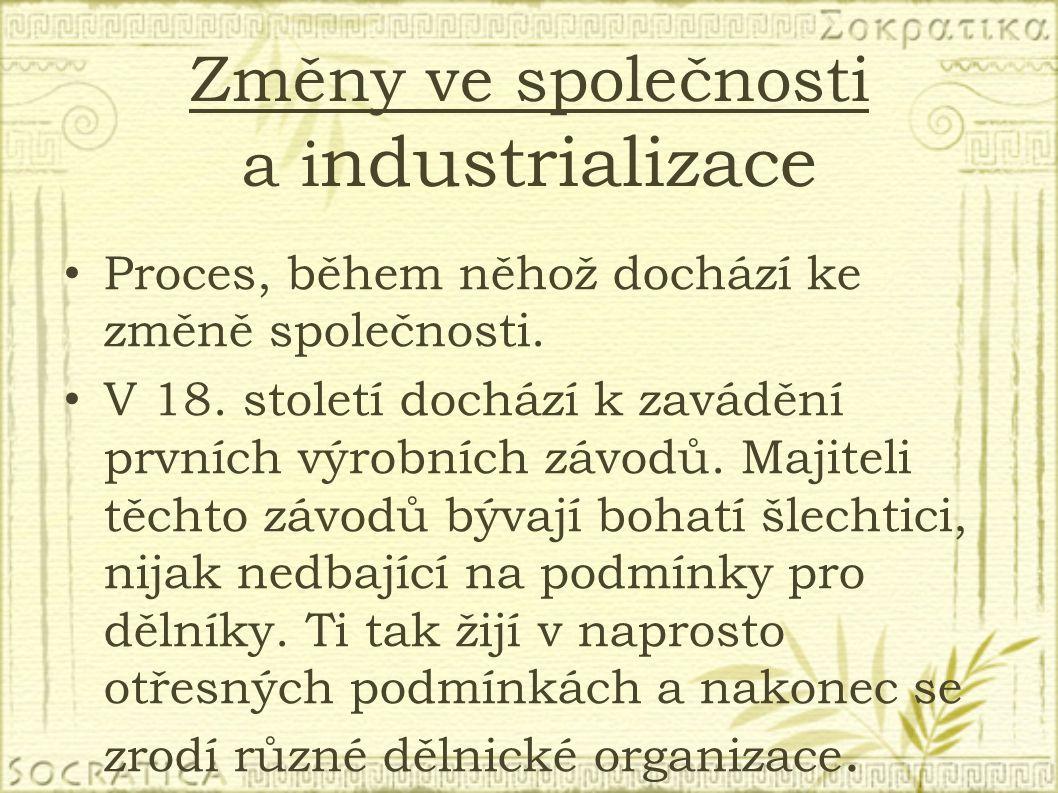 Změny ve společnosti a industrializace