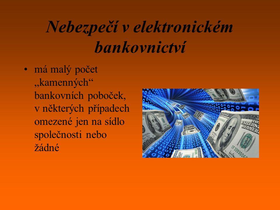 Nebezpečí v elektronickém bankovnictví