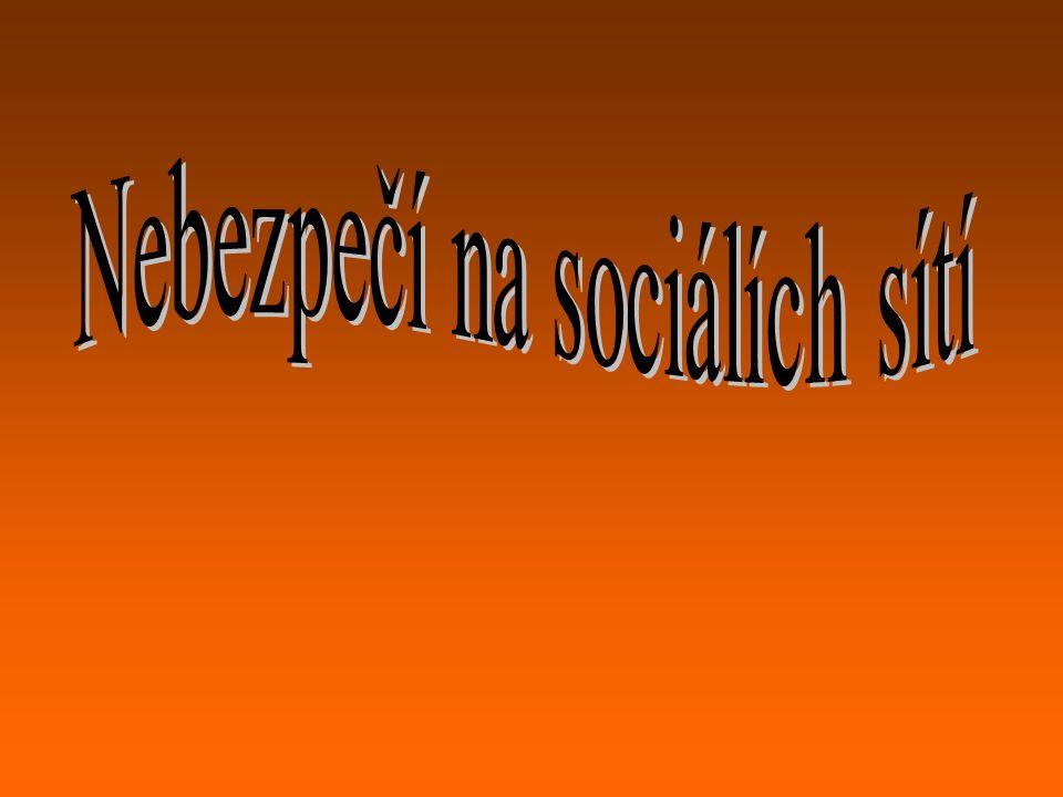 Nebezpečí na sociálích sítí