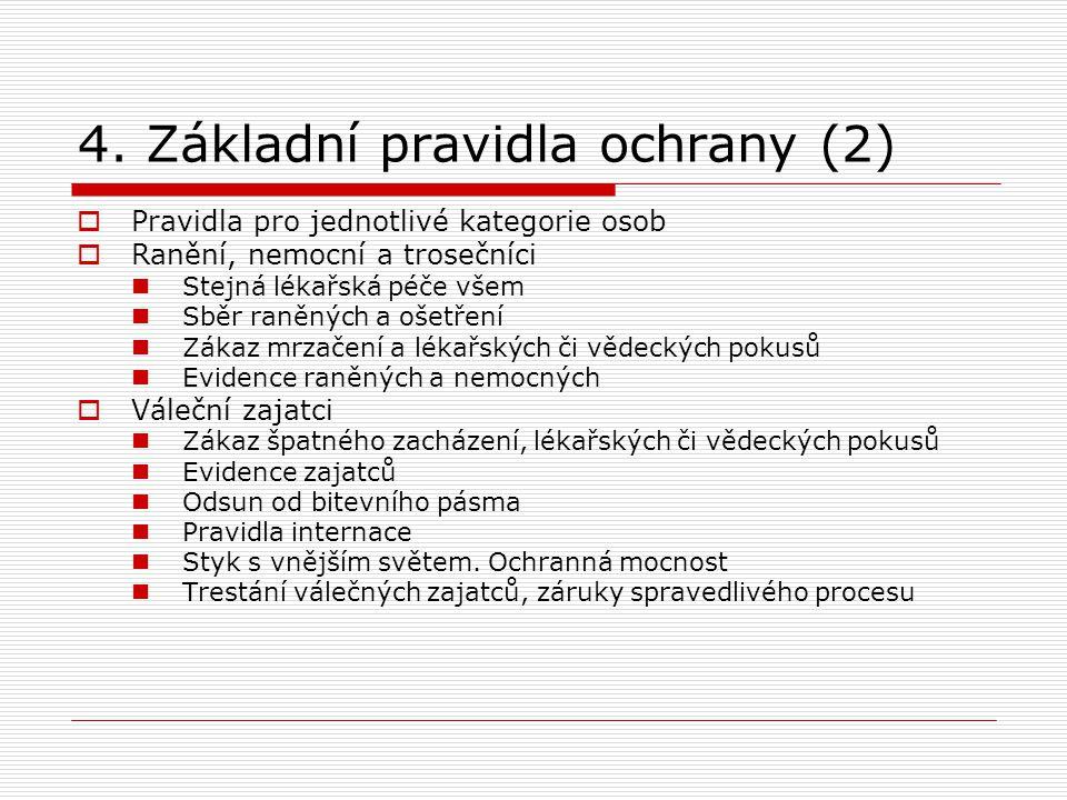 4. Základní pravidla ochrany (2)
