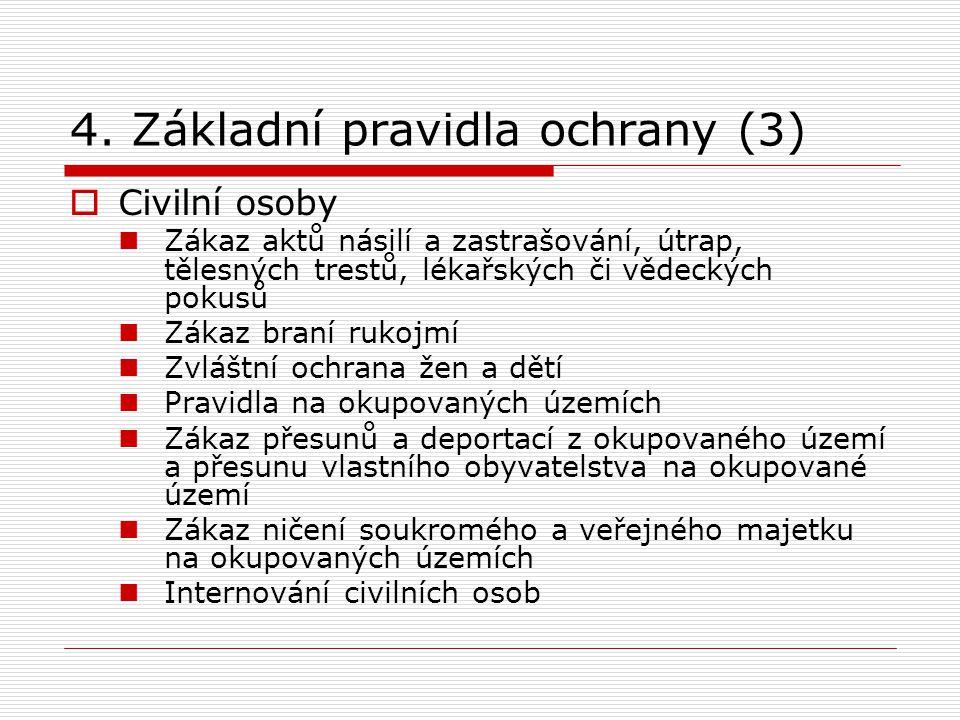 4. Základní pravidla ochrany (3)