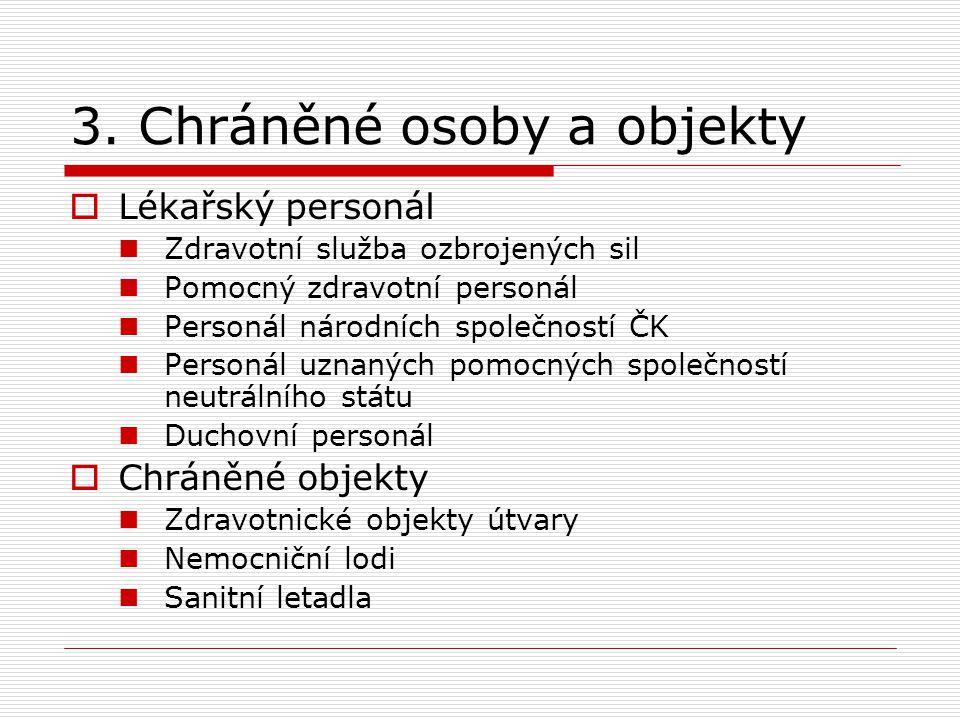 3. Chráněné osoby a objekty