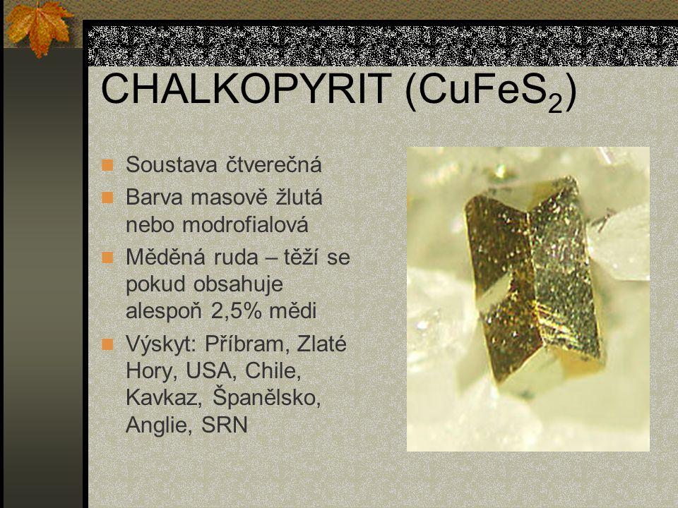 CHALKOPYRIT (CuFeS2) Soustava čtverečná
