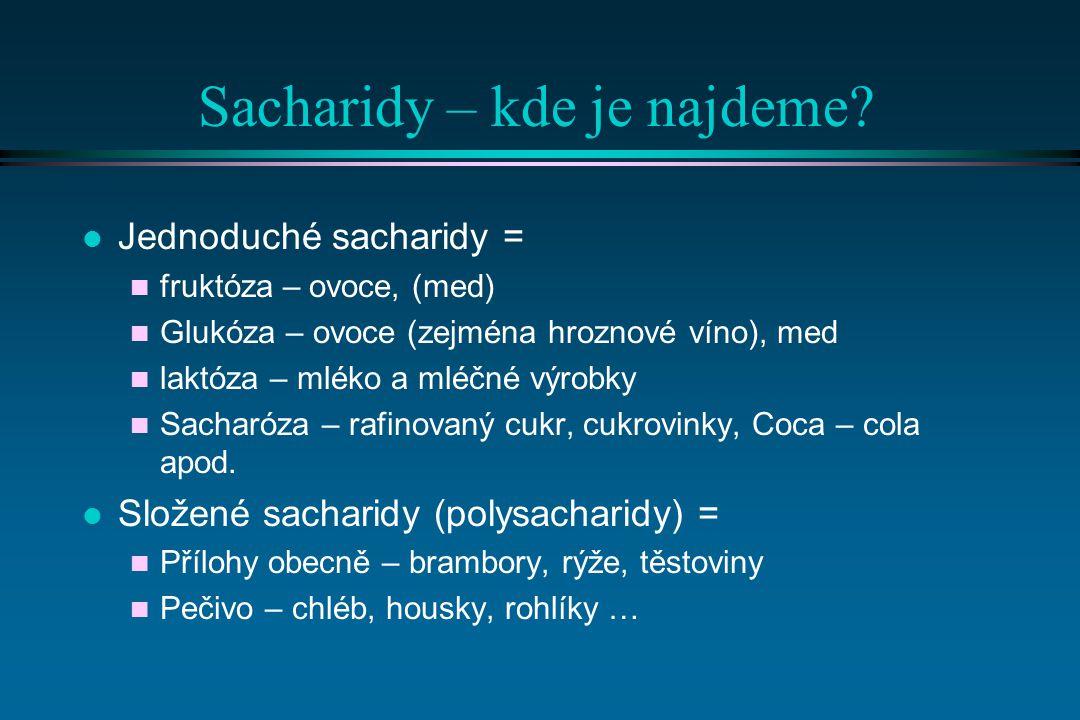 Sacharidy – kde je najdeme