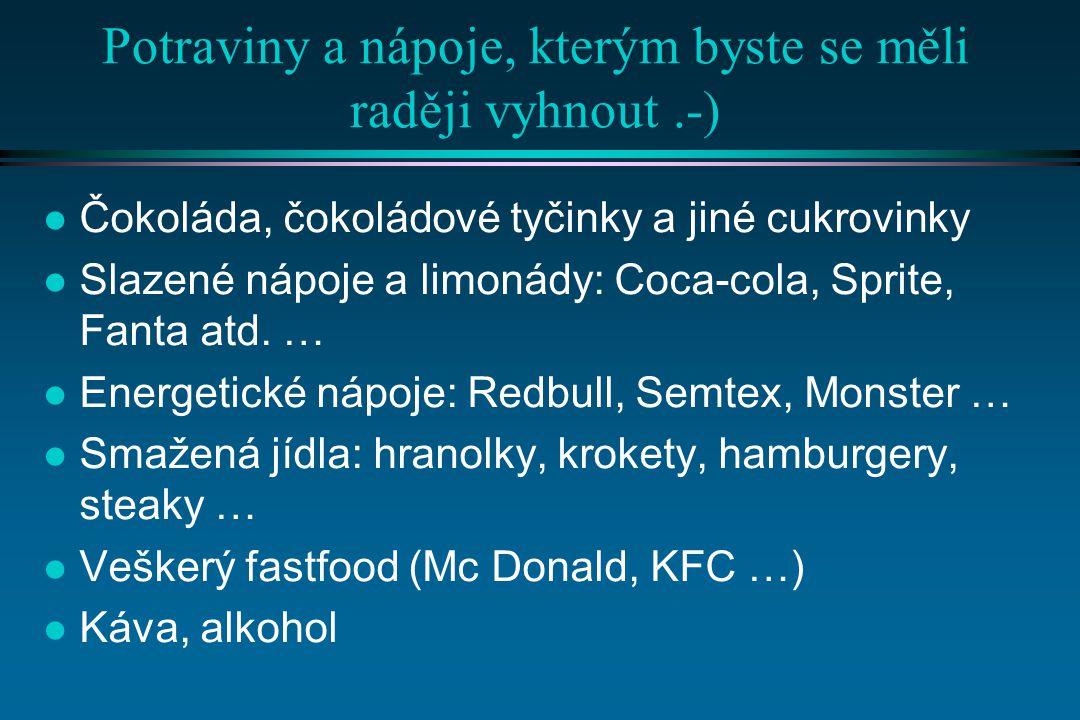 Potraviny a nápoje, kterým byste se měli raději vyhnout .-)