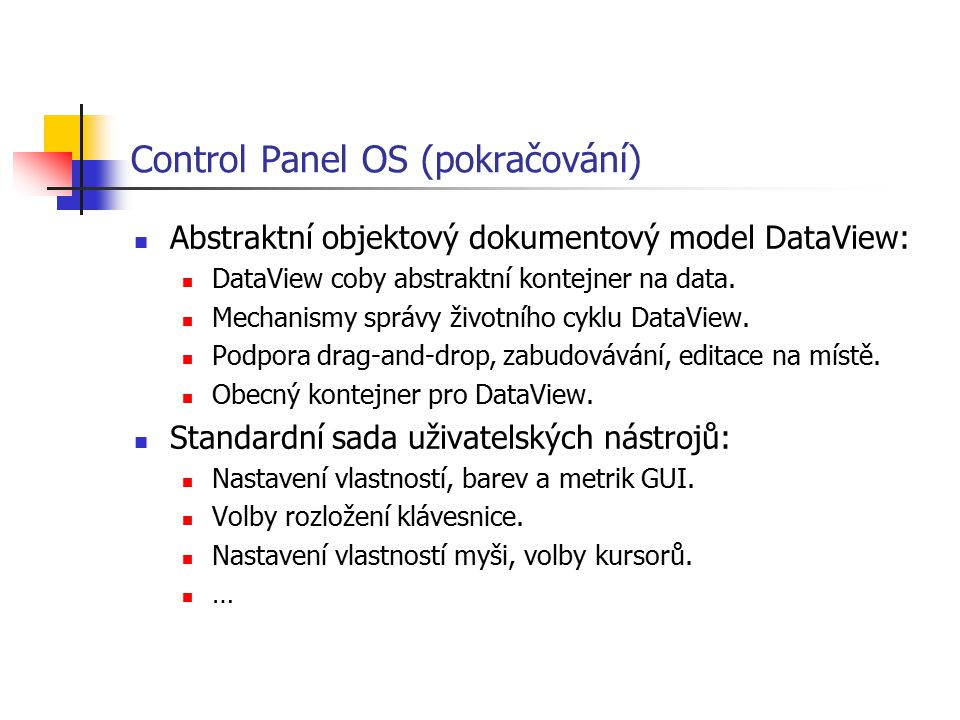 Control Panel OS (pokračování)