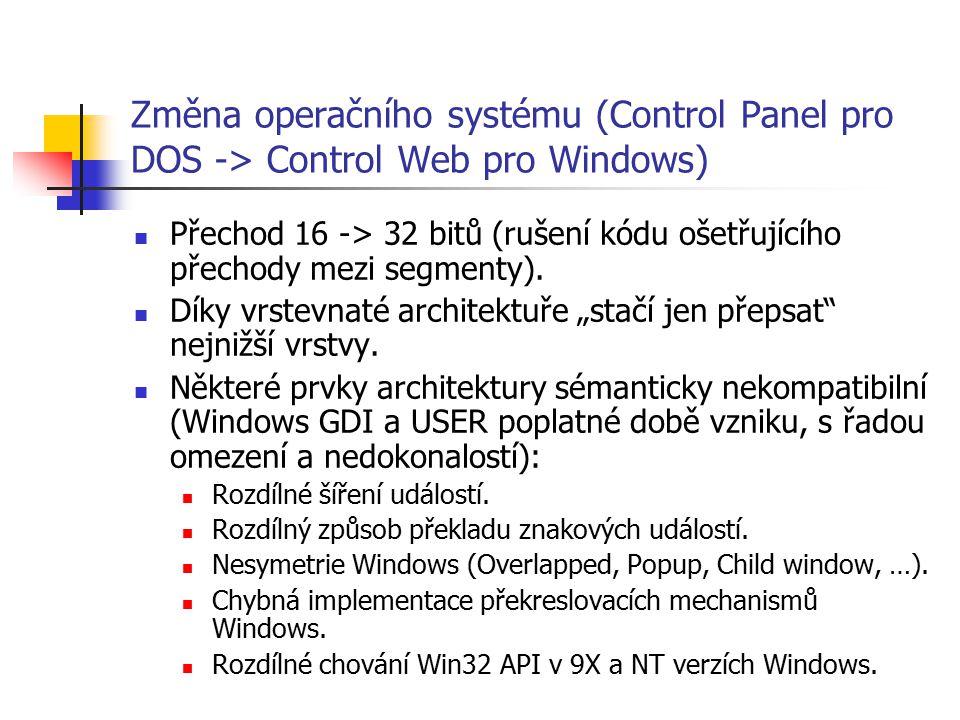 Změna operačního systému (Control Panel pro DOS -> Control Web pro Windows)