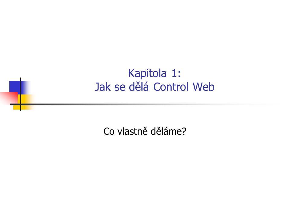 Kapitola 1: Jak se dělá Control Web