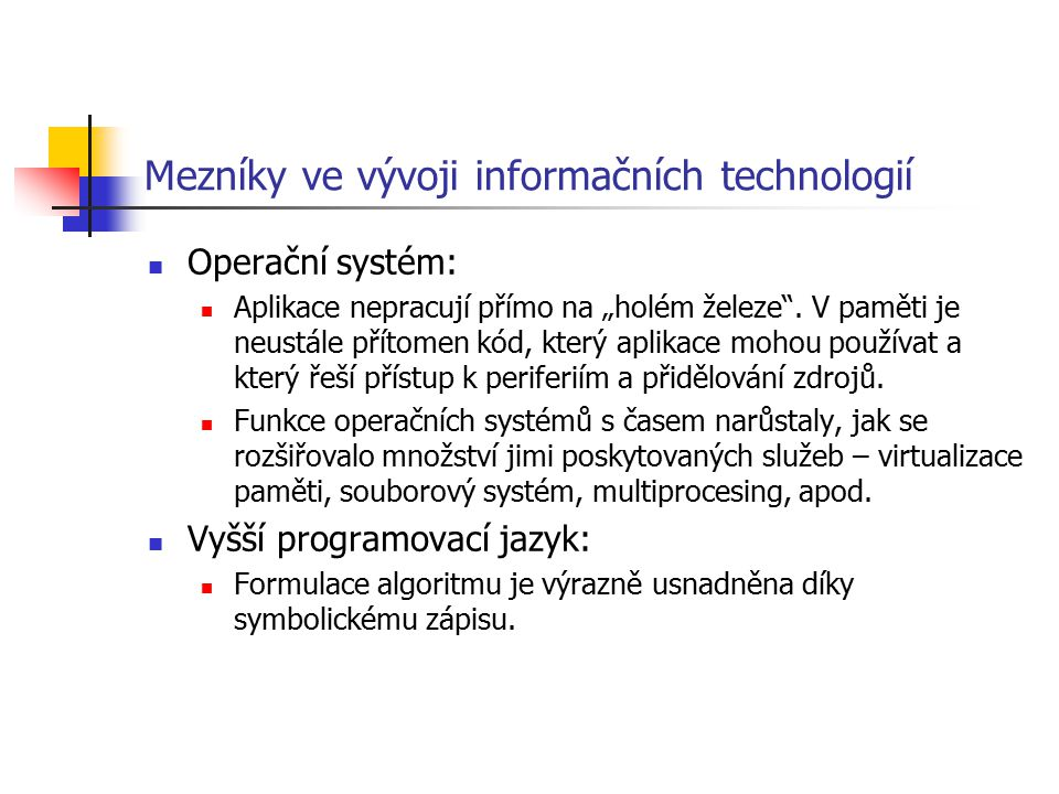 Mezníky ve vývoji informačních technologií