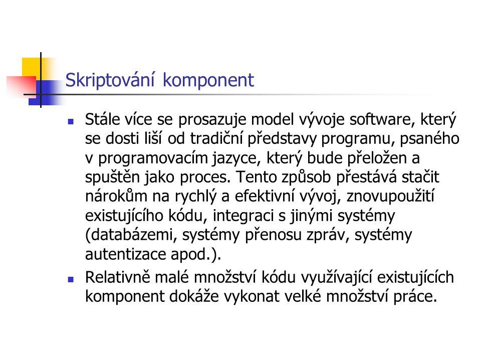 Skriptování komponent