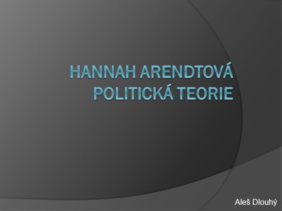 Hannah Arendtová Politická teorie