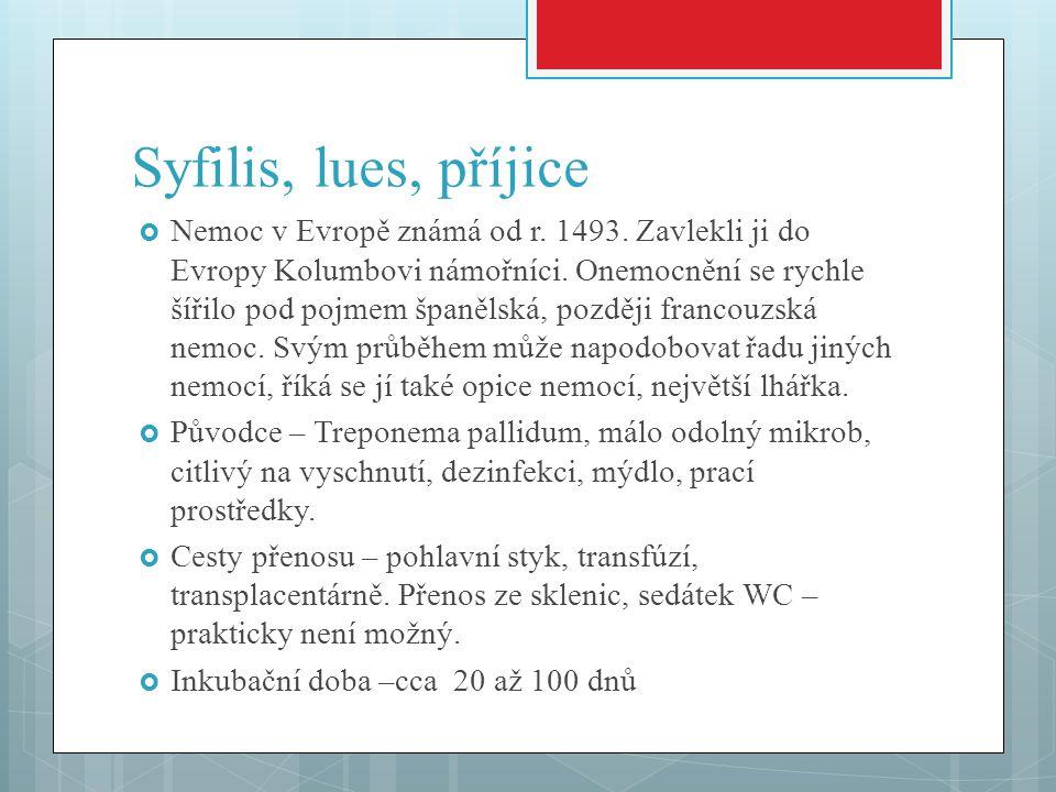 Syfilis, lues, příjice