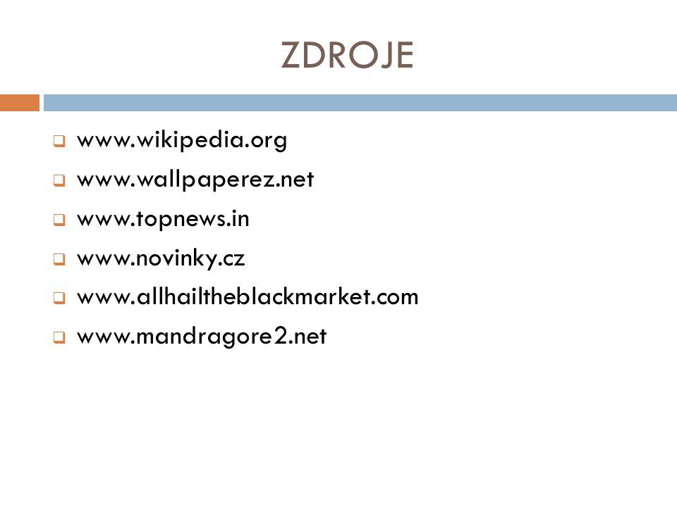 ZDROJE www.wikipedia.org www.wallpaperez.net www.topnews.in