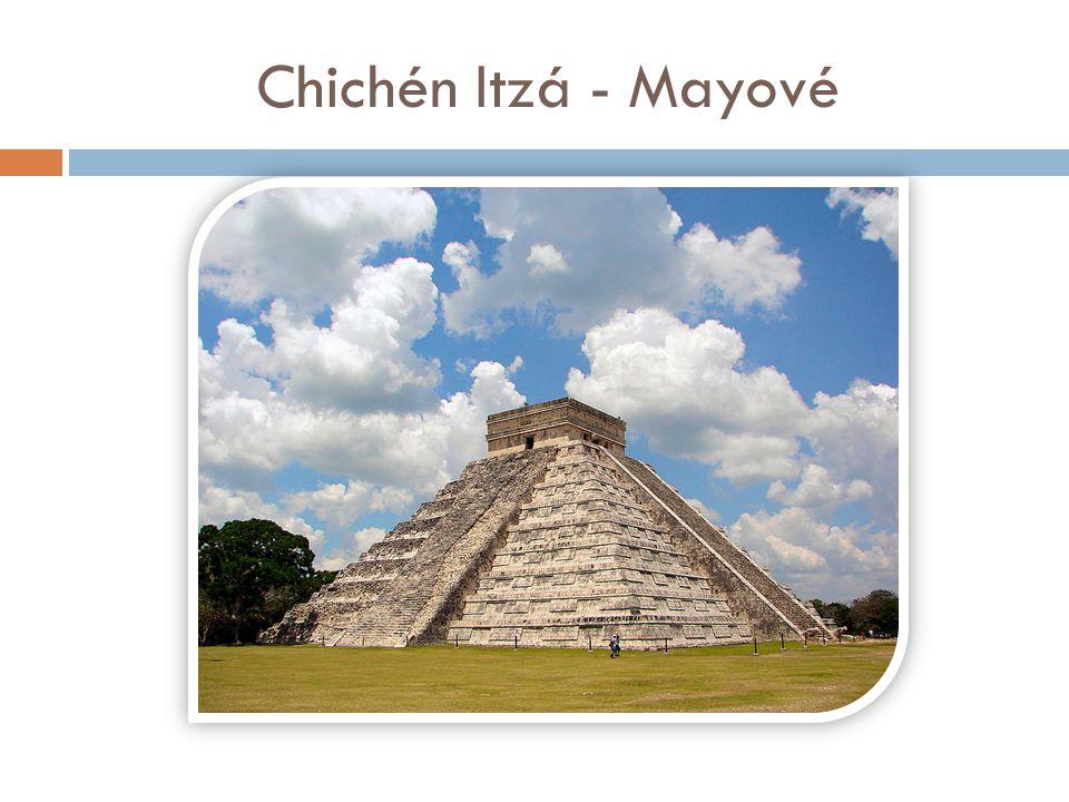 Chichén Itzá - Mayové