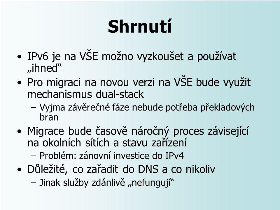 """Shrnutí IPv6 je na VŠE možno vyzkoušet a používat """"ihned"""