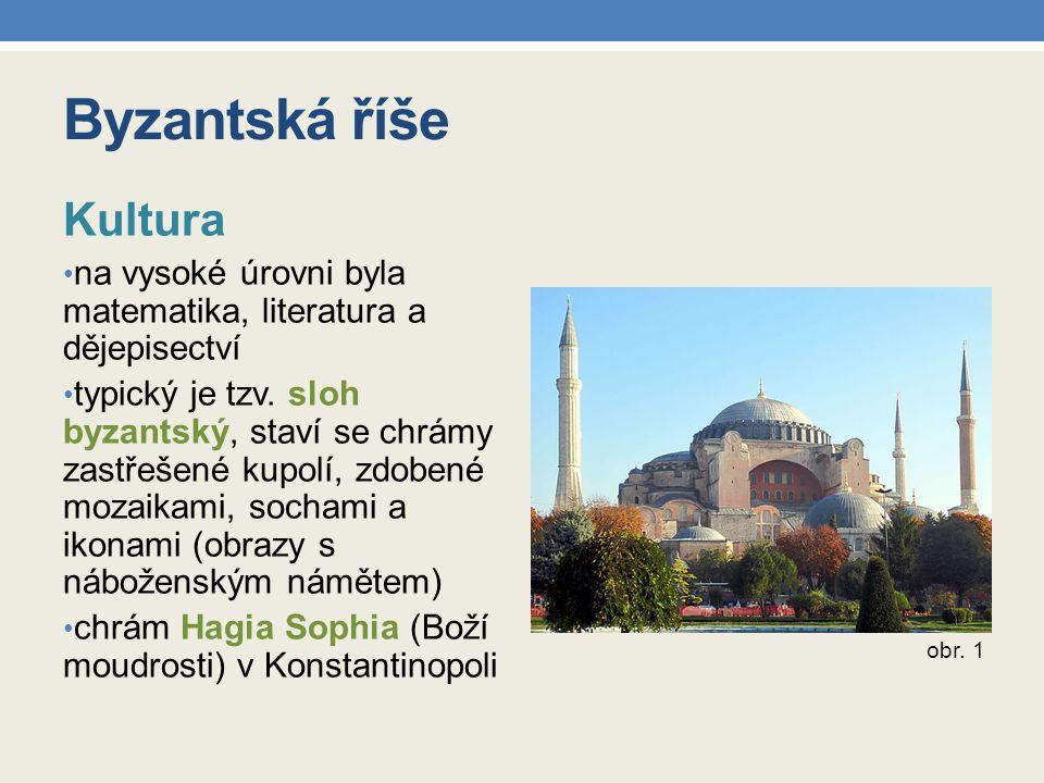 Byzantská říše Kultura