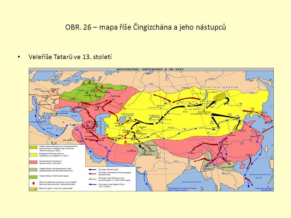 OBR. 26 – mapa říše Čingizchána a jeho nástupců