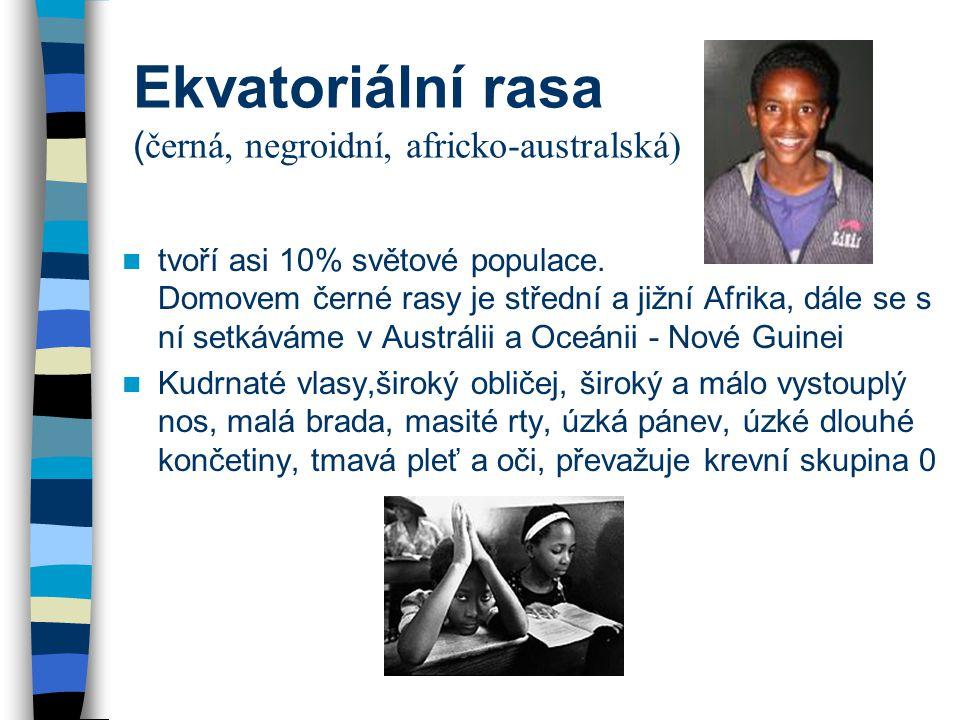 Ekvatoriální rasa (černá, negroidní, africko-australská)
