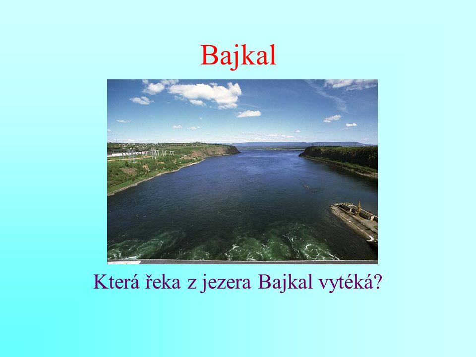 Která řeka z jezera Bajkal vytéká