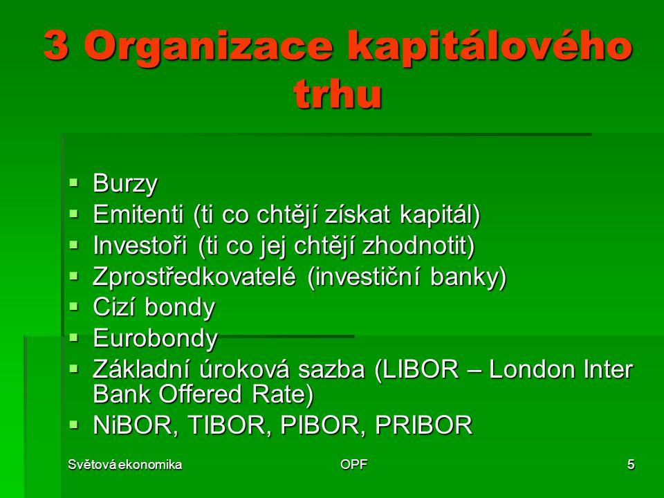 3 Organizace kapitálového trhu