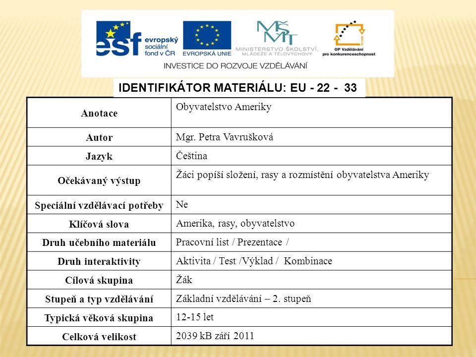 Identifikátor materiálu: EU - 22 - 33