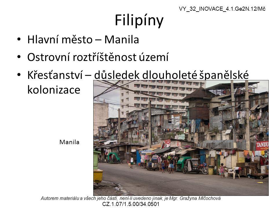 Filipíny Hlavní město – Manila Ostrovní roztříštěnost území