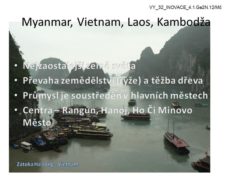 Myanmar, Vietnam, Laos, Kambodža