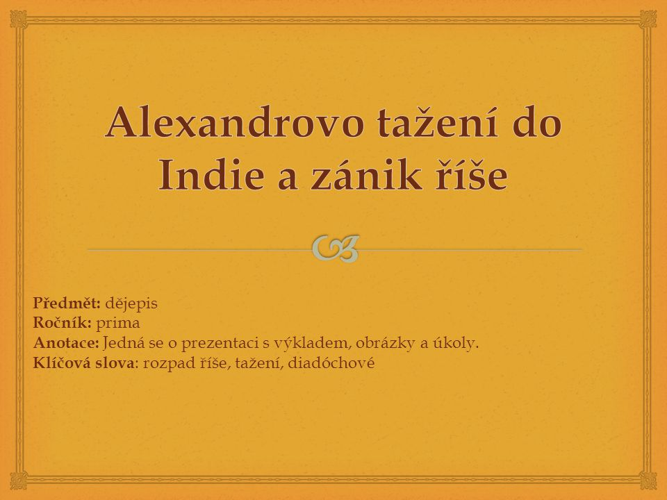 Alexandrovo tažení do Indie a zánik říše