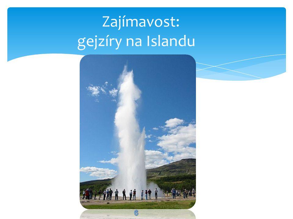 Zajímavost: gejzíry na Islandu