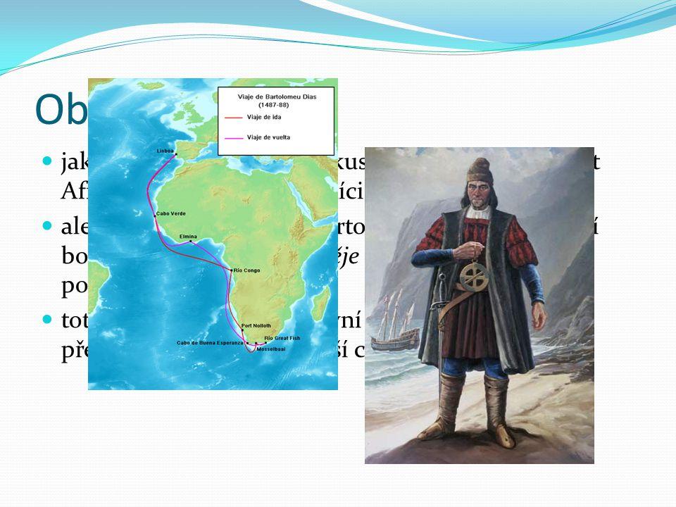 Obeplutí Afriky jako první Evropané se pokusili jako první obeplout Afriku portugalští námořníci.