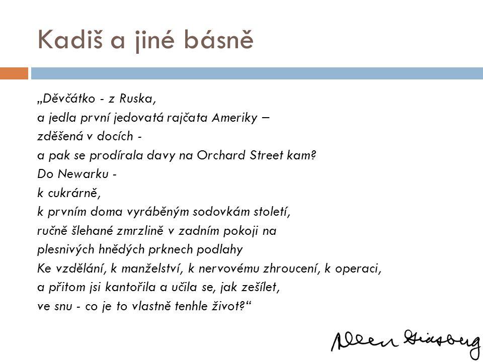 """Kadiš a jiné básně """"Děvčátko - z Ruska,"""