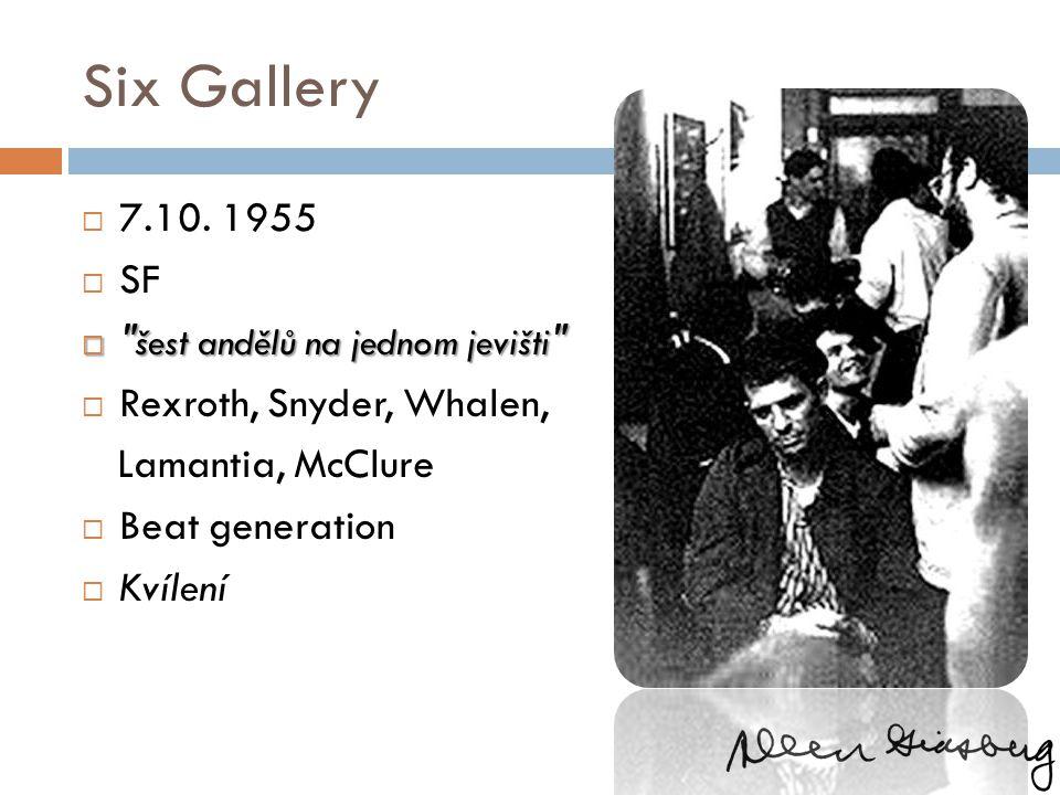 Six Gallery 7.10. 1955 SF šest andělů na jednom jevišti