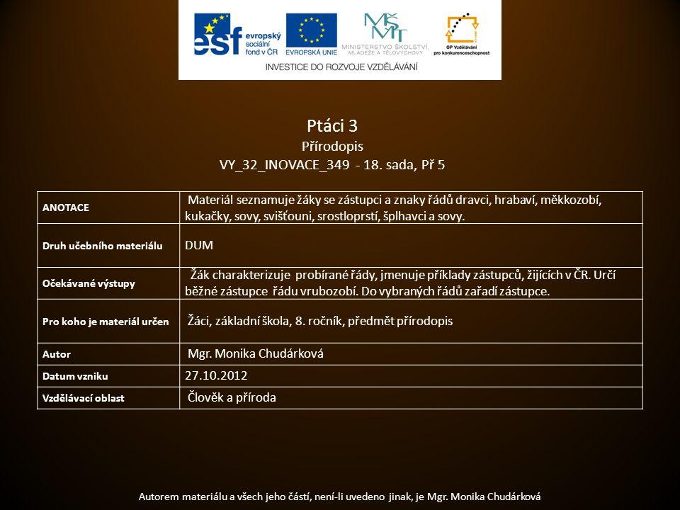Ptáci 3 Přírodopis VY_32_INOVACE_349 - 18. sada, Př 5