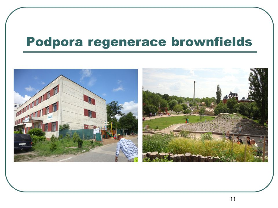 Podpora regenerace brownfields