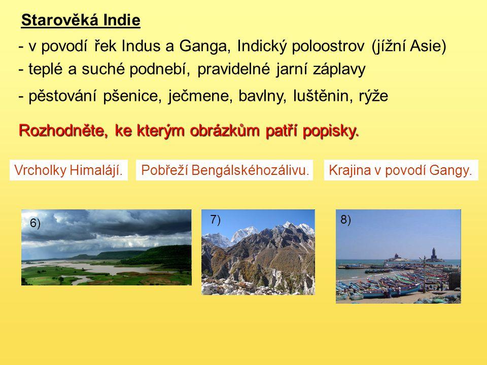 v povodí řek Indus a Ganga, Indický poloostrov (jížní Asie)