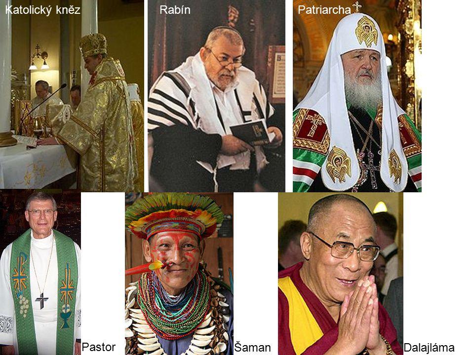 Katolický kněz Rabín Patriarcha Pastor Šaman Dalajláma