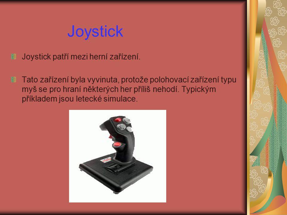 Joystick Joystick patří mezi herní zařízení.