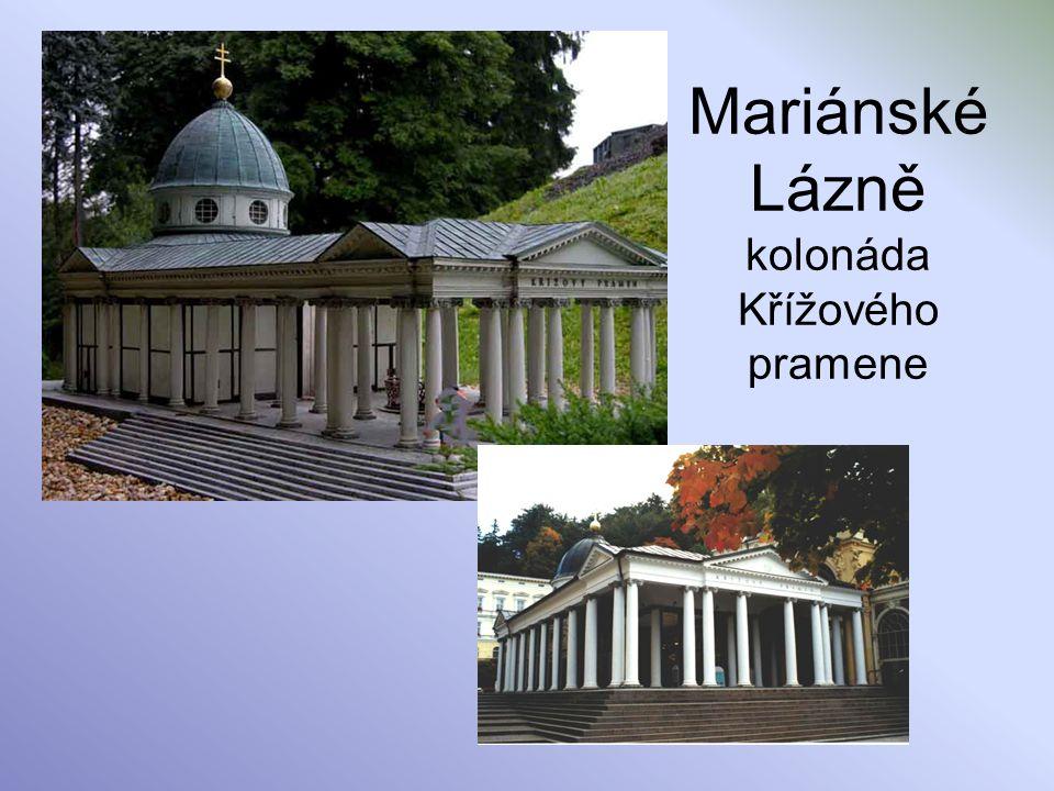 Mariánské Lázně kolonáda Křížového pramene
