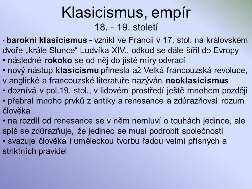 Klasicismus, empír 18. - 19. století