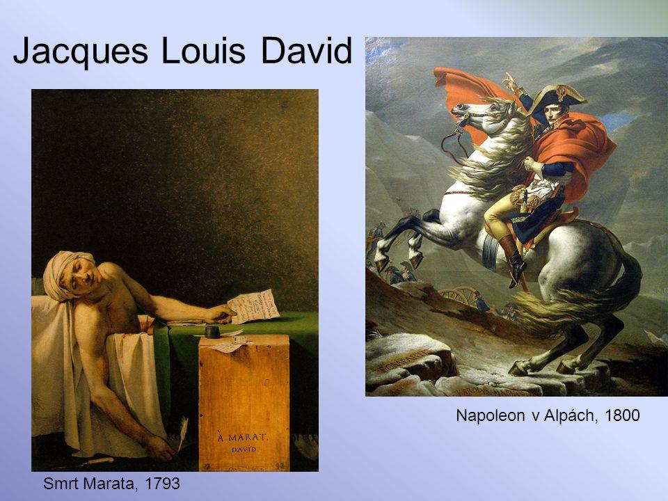 Jacques Louis David Napoleon v Alpách, 1800 Smrt Marata, 1793