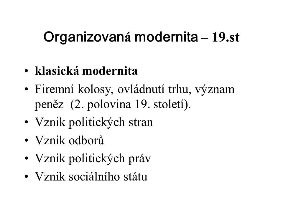 Organizovaná modernita – 19.st
