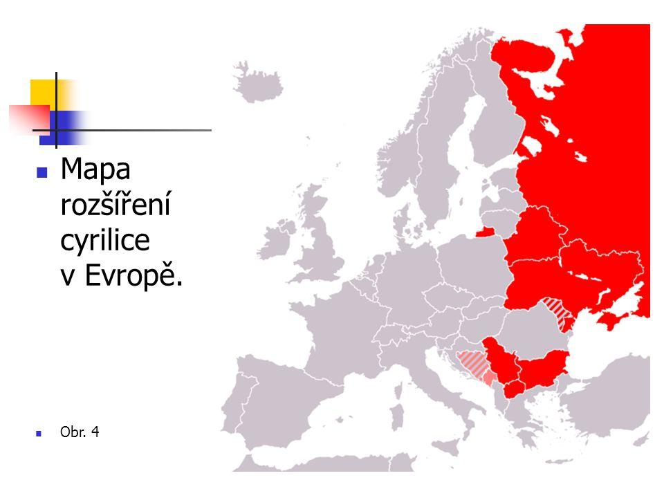 Mapa rozšíření cyrilice v Evropě.