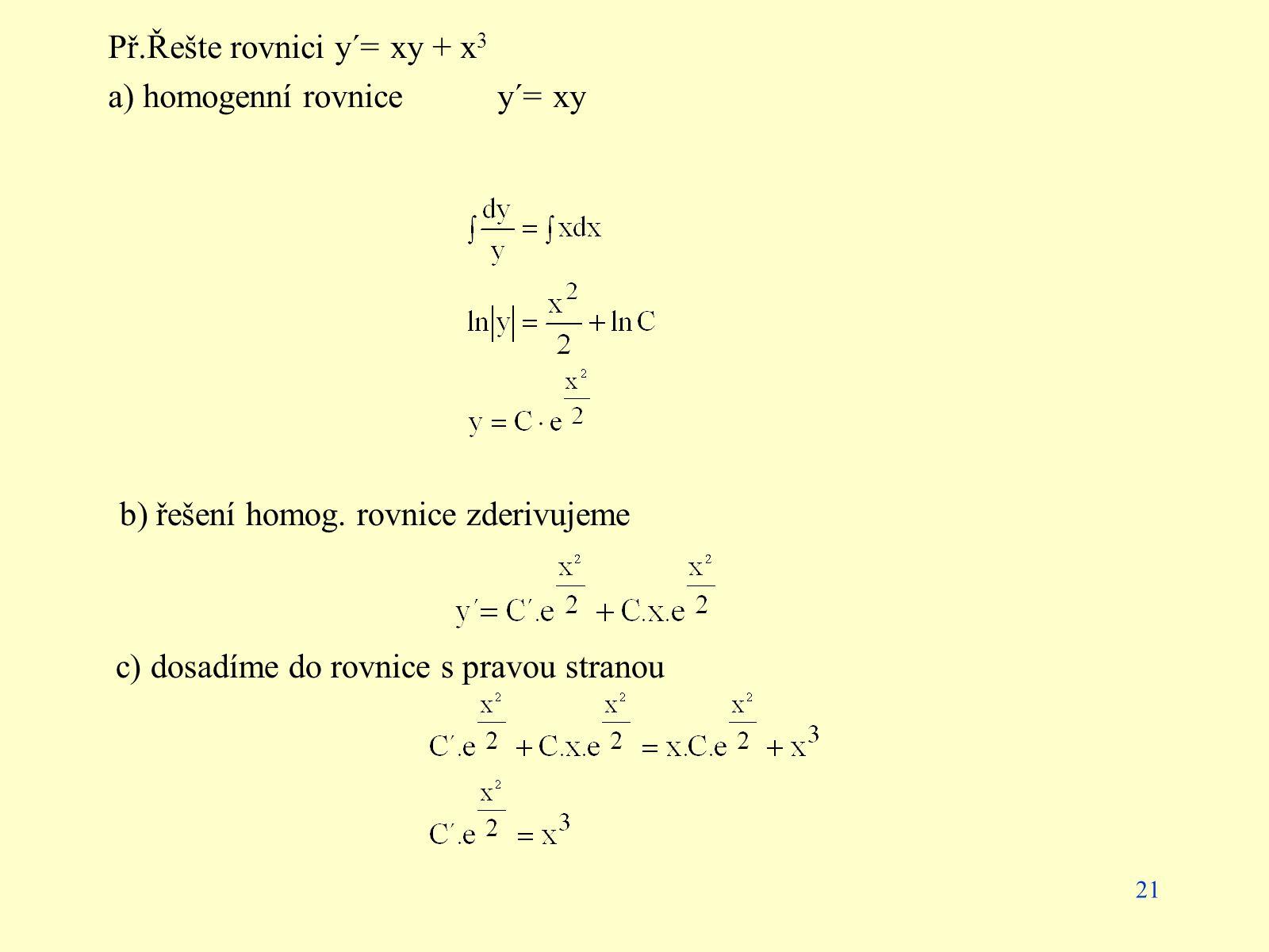 Př.Řešte rovnici y´= xy + x3