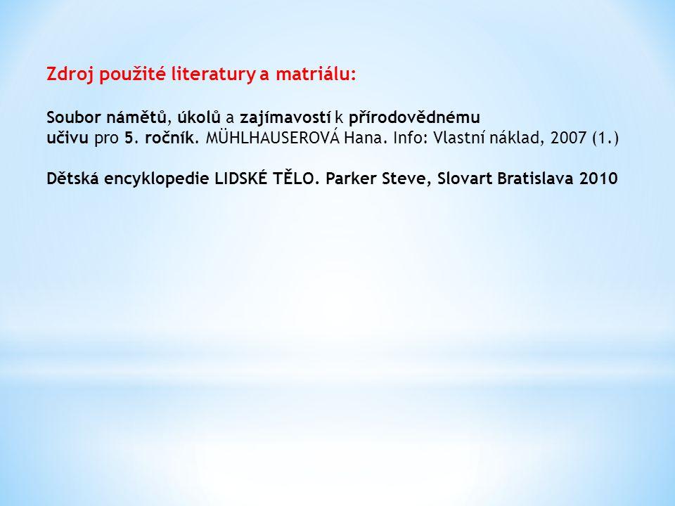 Zdroj použité literatury a matriálu: